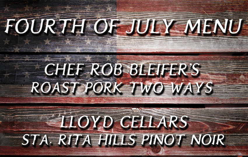 Chef Rob Bleifer's Fourth-of-July Menu