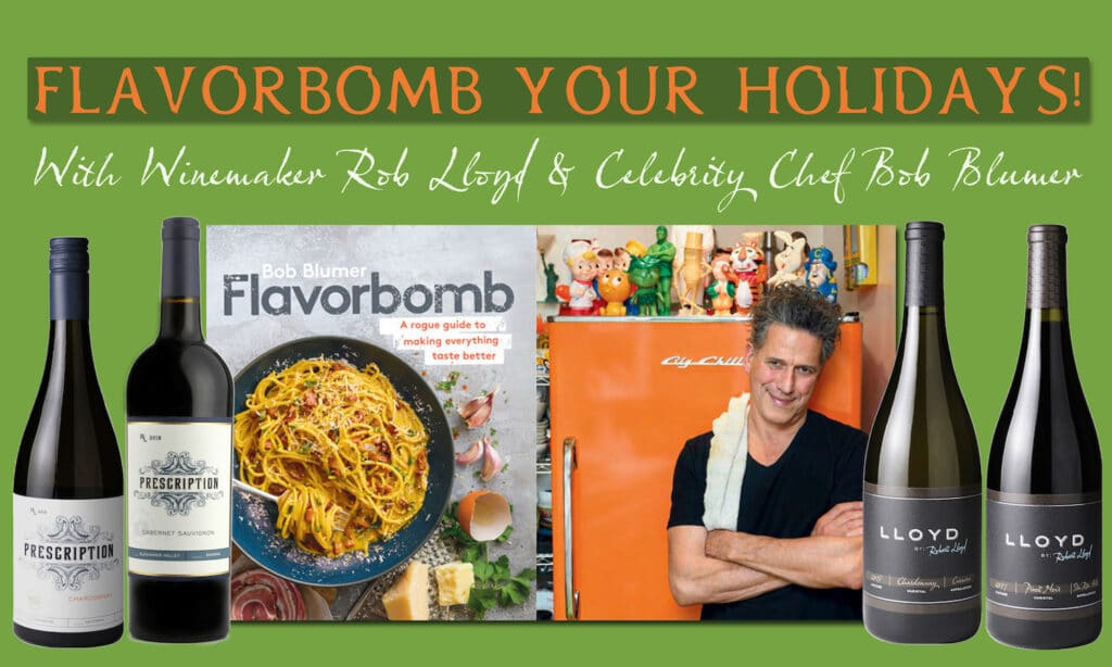 Our Flavorbomb Holiday Collection includes four wines with Blumer's new cookbook.